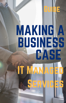 Managed Services (Making a Business Case)