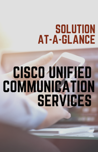 Cisco UC at-a-glance