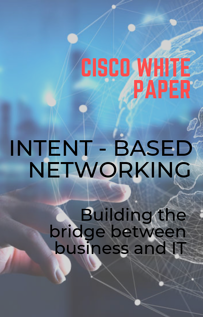 Intent-Based Networking