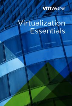 VMware Virtualization Essentials