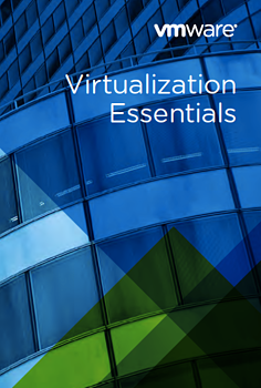 VMware Virtualization Essentials